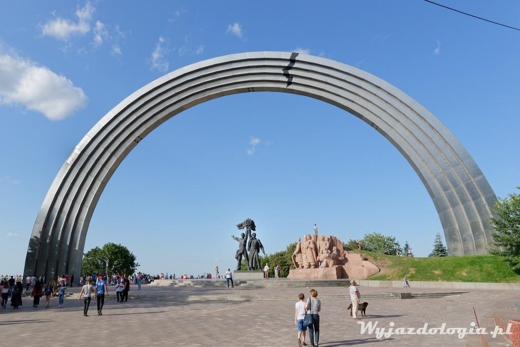 Kijów Łuk Braterstwa Narodów atrakcje